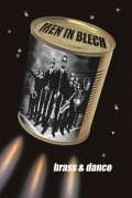 Blaskapelle, Mobile Band, Marching und Brass Band - MEN IN BLECH
