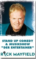 Stand Up Comedy: Comedy, Musik, Dinnershow mit Komiker Rick Mayfield